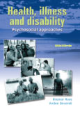 Health, illness and disability - psychosocial approaches 2/e
